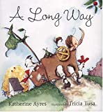 Ayres, Katherine: A Long Way