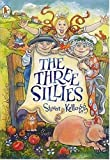 Kellogg, Steven: Three Sillies