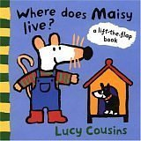 Cousins, Lucy: Where Does Maisy Live?