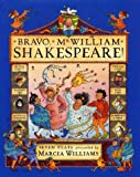 Williams, Marcia: Bravo, Mr. William Shakespeare!