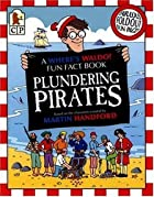 Plundering Pirates (Where's Wally? Fun Fact…