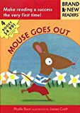 Root, Phyllis: Mouse Goes Out: Brand New Readers