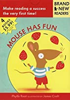 Mouse Has Fun: Brand New Readers by Phyllis…