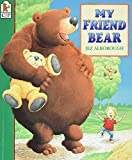 Alborough, Jez: My Friend Bear