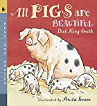 All Pigs Are Beautiful: Read and Wonder by…