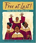 Free at Last!: Stories and Songs of…