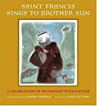 Saint Francis Sings to Brother Sun: A…