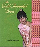 Marsden, Carolyn: The Gold-Threaded Dress