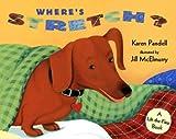 Pandell, Karen: Where's Stretch: A Lift-the-Flap Book