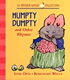 Wells, Rosemary: Humpty Dumpty and Other Rhymes