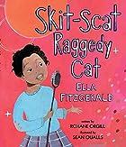 Skit-Scat Raggedy Cat: Ella Fitzgerald by…