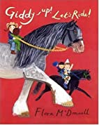 Giddy-up! Let's Ride! by Flora McDonnell