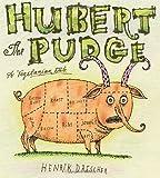 Drescher, Henrik: Hubert the Pudge: A Vegetarian Tale