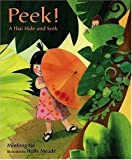 Ho, Minfong: Peek!: A Thai Hide-and-Seek