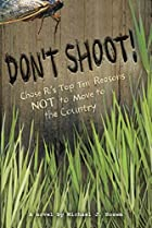 Don't Shoot!: Chase R.'s Top Ten…