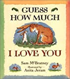 McBratney, Sam: Guess How Much I Love You Book