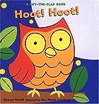 Hoot! Hoot!: A Lift-the-Flap Book by Richard…