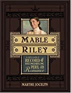 Mable Riley: A Reliable Record of Humdrum,…