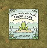 Lechner, John: A Froggy Fable
