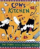 Crebbin, June: Cows in the Kitchen