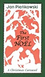 Pienkowski, Jan: The First Noel: A Christmas Carousel