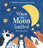 When the Moon Smiled: A Bedtime Counting…