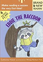 Eddie the Raccoon: Brand New Readers by…