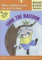 Eddie the Raccoon: Brand New Readers by…