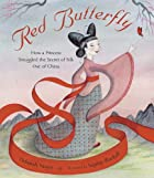 Red Butterfly: How a Princess Smuggled the…