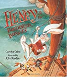 Henry and the Buccaneer Bunnies by Carolyn…