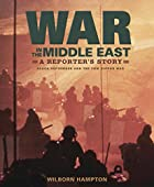War in the Middle East: A Reporter's Story:…