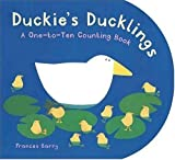 Barry, Frances: Duckie&#39;s Ducklings