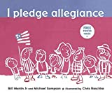 Sampson, Michael R.: I Pledge Allegiance: The Pledge Of Allegiance, With Commentary