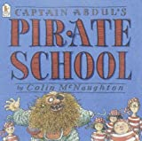 McNaughton, Colin: Captain Abdul's Pirate School