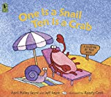 Sayre, Jeff: One Is a Snail, Ten Is a Crab: A Counting by Feet Book