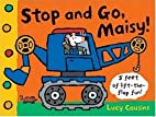 Stop and Go, Maisy! by Lucy Cousins