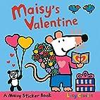 Maisy's Valentine Sticker Book by Lucy…
