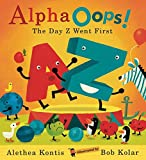 Kontis, Alethea: Alpha Oops!: The Day Z Went First