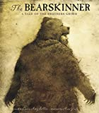 The Bearskinner: A Tale of the Brothers…