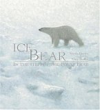 Davies, Nicola: Ice Bear: Read and Wonder, in the Steps of the Polar Bear