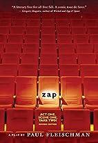 Zap: A Play by Paul Fleischman
