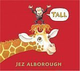 Alborough, Jez: Tall