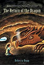 The Return of the Dragon (Dragon of Lonely…