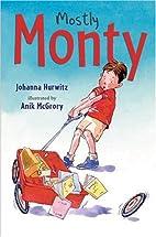 Mostly Monty by Johanna Hurwitz