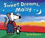 Cousins, Lucy: Sweet Dreams, Maisy