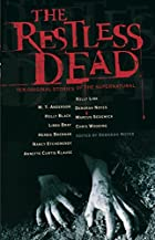 The Restless Dead: Ten Original Stories of…