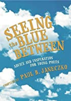 Seeing the Blue Between: Advice and…