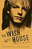 Rees, Celia: The Wish House