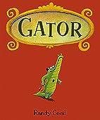 Gator by Randy Cecil