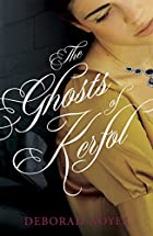 The Ghosts of Kerfol by Deborah Noyes